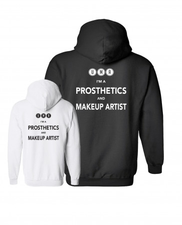 I'm a Prosthetic and Makeup Artist hoody